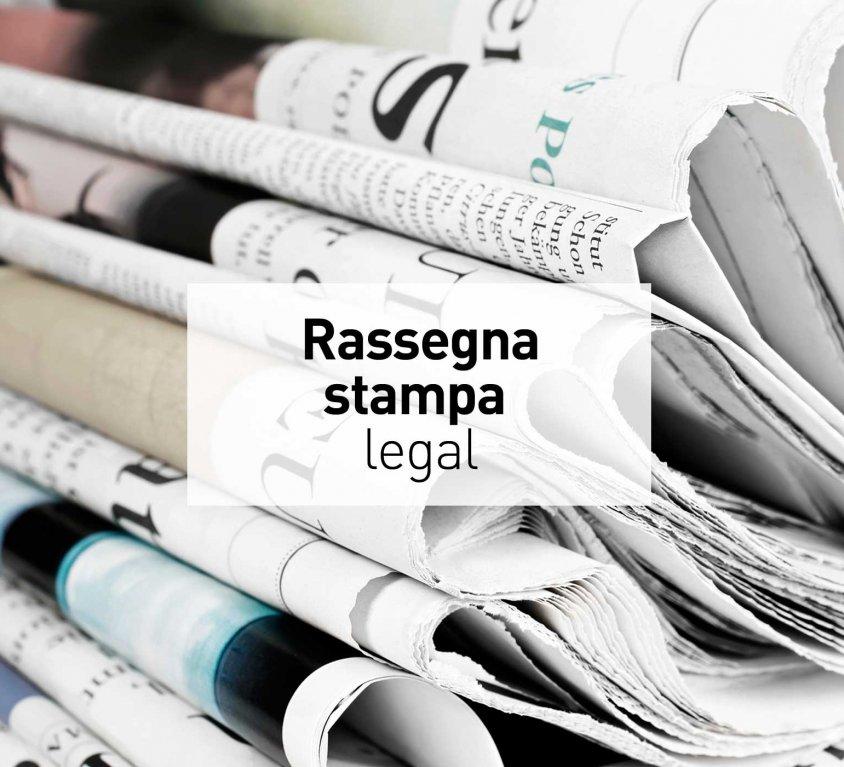 Rassegna Stampa Legal